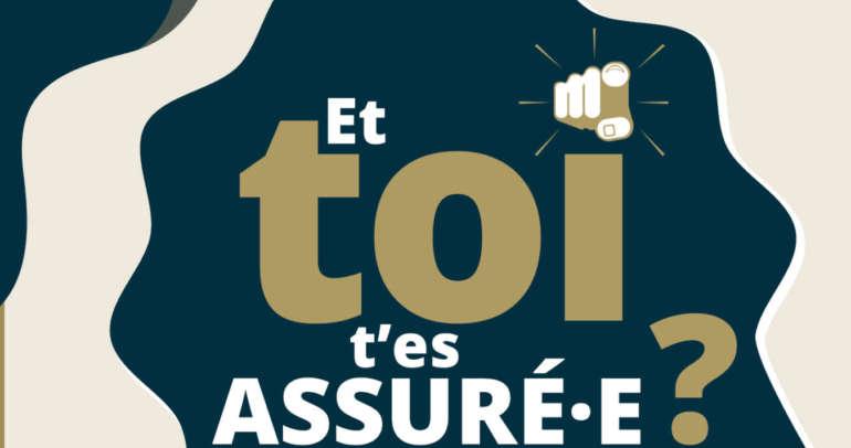 """Chronique Parténa Assurances """"Et toi t'es assuré ? """""""
